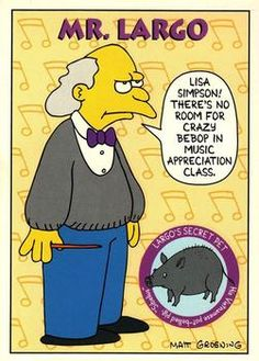 1993 SkyBox The Simpsons #S13 Mr. Largo | Trading Card Database Tv Funny, Watch Cartoons, Dysfunctional Family, Collector Cards, Trading Card Database, Kids Shows, The Simpsons, Lisa Simpson, Childhood