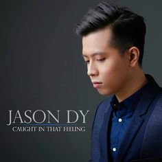 CAUGHT IN THAT FEELING by Jason Dy (Music Video)