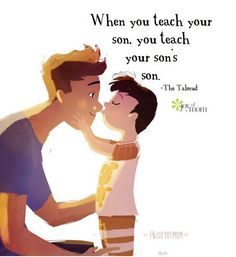 When you teach your son, you teach your son's son. ✨ So true... thejoyofmom.com