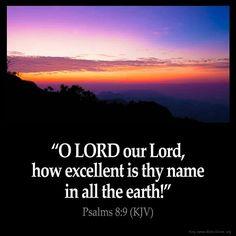 Psalms 8:9 KJV ❤