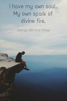 My own spark of divine fire. Motivational Quotes For Life, Positive Quotes, Quotes To Live By, Inspirational Quotes, Fitness Quotes, Amazing Quotes, Great Quotes, Clever Quotes, Inspiring Sayings