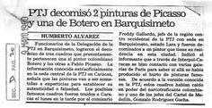 PTJ decomisó 2 pinturas de Picaso y una de Botero en Barquisimeto. Publicado el 09 de mayo de 1990-