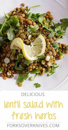 Mint and cilantro complement this lentil salad well, but we have a hunch you'll make it so often you'll want to try basil and tarragon for a nice change.