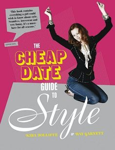 The Cheap Date Guide To Style