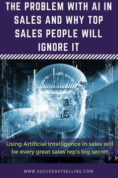 Successfully implementing Artificial Intelligence AI in the sales operation of a business is the future. However, in the short to medium term, only top sales people will be using it! Sell Your Stuff, Sales Process, Sales People, Sales Strategy, Sales Tips, Small Business Marketing, Artificial Intelligence, Make More Money, Top Sales