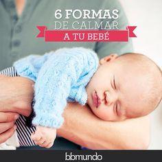 6 tips para calmar a tu bebé sin mayor esfuerzo.