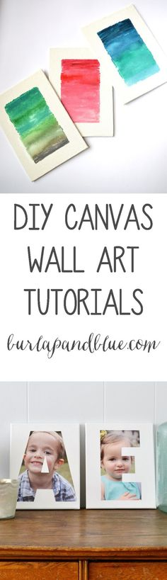 favorite DIY wall art canvas tutorials! Great ideas for adding some art to your blank walls.