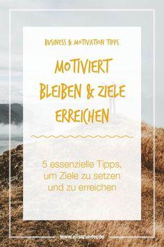 63 best Ziele erreichen images on Pinterest | Achieving goals, Free ...