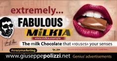 giuseppe Polizzi FABULOUS crazymarketing genius ing #crazymarketing #chocolate #milk #giuseppepolizzi #lips #genius #senses #phrases #aphorisms