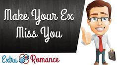 How To Make Your Ex Miss You | Extra Romance http://www.youtube.com/watch?v=CIReo_I9pIU