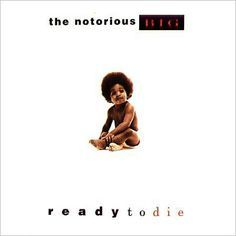 <b>Notorious BIG, 'Ready To Die'</b> Bad Boy. The record that made hip-hop fans turn their attention away from Dr Dre and the West Coast and focus, instead, on the bubbling scene in New York City. Rap Album Covers, Iconic Album Covers, Greatest Album Covers, Music Covers, Classic Album Covers, Box Covers, Best Rap Album, Best Albums, Greatest Albums