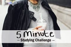 A Chic Lifestyle - Mentoring Students to Think & Achieve BIG: 5 Minute Studying Challenge..I'm definitely  going to try that