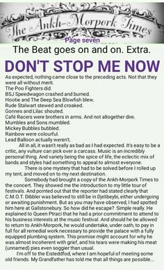 The Ankh-Morpork Times. The Beat goes on and on. Extra. DON'T STOP ME NOW. page seven. by David Green. 7 Aug 2015