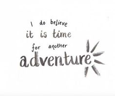 Travel Quotes Kids Life 45 Ideas For 2019 quotes wanderlust Travel Quotes Kids Life 45 Ideas For 2019 New Quotes, Quotes For Kids, Happy Quotes, Quotes To Live By, Funny Quotes, Qoutes, Happy Summer Quotes, Quotes Inspirational, Positive Quotes