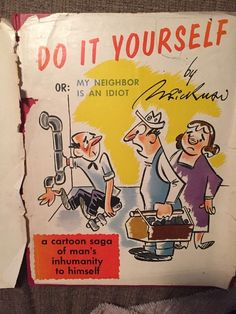 Do it Yourself or My Neighbor is an Idiot by Brickman, vintage cartoons book '55  | eBay