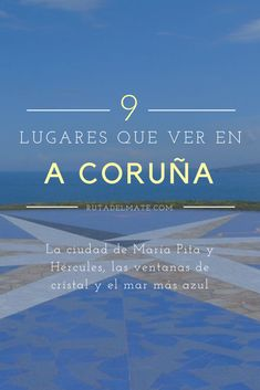 9 lugares para ver en A Coruña: un itinerario completo por tierras gallegas Spain And Portugal, Portugal Travel, Spain Travel, Portugal Trip, Come Fly With Me, Paper Towns, Madrid, Places To Visit, Africa