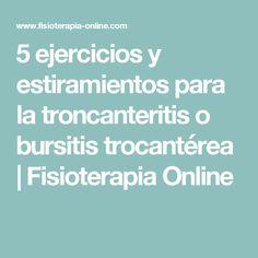 5 ejercicios y estiramientos para la troncanteritis o bursitis trocantérea   Fisioterapia Online