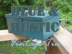 Blue and Rustic Vintage Tin