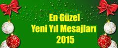 Aşk Sözleri, Güzel Sözler, En Güzel Aşk Sözleri: 2015 Yeni Yıl Mesajları  Yeni Yıl Mesajları 2015  ...