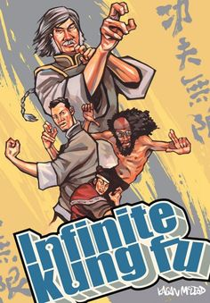 Infinite Kung Fu by Kagan McLeod. Infinite Kung Fu walks you through familiar corridors in the house of martial mayhem, but still smashes your face through walls of wonder and into rooms where kung fu is afraid to go! /Great Graphic Novels Top Ten