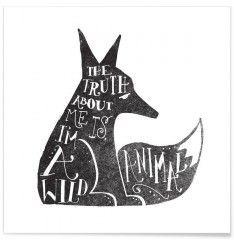 I'm a wild animal - Premium Poster