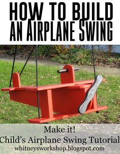 Whitney's Workshop: DIY Airplane Swing Tutorial - look out tire swing - this blows that out of the water! Full instructions for this cute little wooden plane with spinning Propeller - DIY toddler swing / children's Swingset Outdoor Projects, Wood Projects, Projects To Try, Woodworking Tutorials, Woodworking Plans, Paper Toy, Deco Kids, Do It Yourself Furniture, Diy Deck