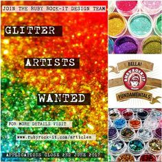 Glitter Artist Callout.  We are looking for someone to join our Design Team.  Closes 2nd June 2017