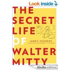The Secret Life of Walter Mitty by James Thurber, Rosemary Thurber.  Cover image from amazon.com.  Click the cover image to check out or request the literary fiction kindle.