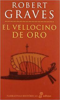 El vellocino de oro, de Robert Graves.