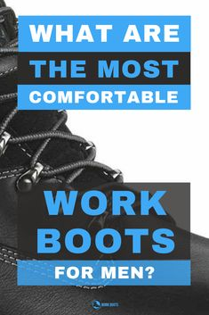 Ever thought to yourself what the most comfortable work boots for men are?  Maybe you stand on your feet all day, get blisters and are incredibly tired?  We've selected a few of what we thing are the best work boots for comfort.  Take a look and let us know.  #workboots #steeltoe #mensfashion #menswear #shoes #construction Most Comfortable Work Boots, Good Work Boots, Dragon Tattoo Designs, Steel Toe, Tired, Menswear, Construction, Mens Fashion, Fun