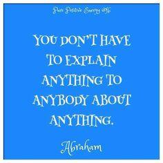 .Don't have to explain.........#Quote..... Read me ....Teach me... ..