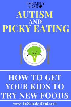 Picky Eating and Autism: Tips, ideas and advice to help any picky eater. Whether you have a toddler, older kid, or a child with autism, overcome picky eating with these strategies. Autism Diet, Adhd And Autism, Autism Parenting, Adhd Diet, Autism Facts, Autism Help, Autism Teaching, Autism Education, Autism Support