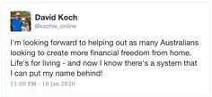 David Koch becomes a true 'Man of the People' with Revolutionary Bitcoin Home Based Opportunity Make Money From Home, How To Make Money, How To Become, Grenfell Nsw, Keep Quiet, Accounting Manager, Optimism, Revolutionaries, Finance