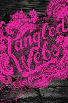 ARC Book Review: Tangled Webs by Lee Bross