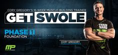 Bodybuilding.com - Cory Gregory's Get Swole: Phase One, Foundation Phase Overview