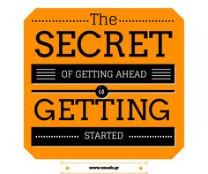 """The secret of getting ahead is getting started""  #motivating #quote #emads"
