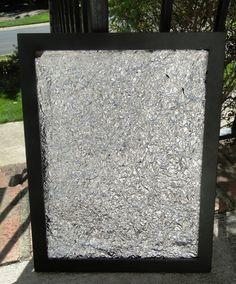 Aluminum foil art!!!
