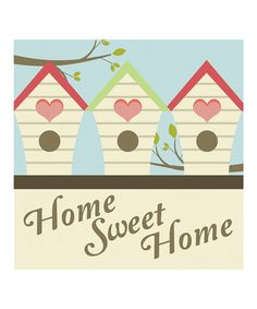 'Home Sweet Home' Print from Secretly Designed on #zulily #home #sweet home #design #art