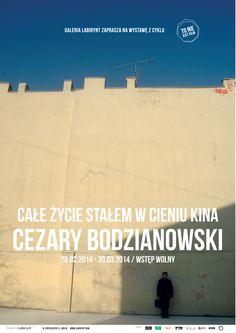 """""""Całe życie stałem w cieniu kina"""" Cezary Bodzianowski, wystawa z cyklu """"To nie jest film"""""""