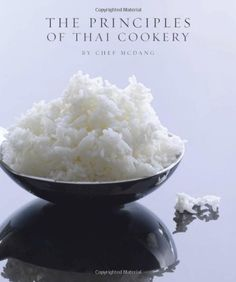 The Principles of Thai Cookery by Chef McDang, http://www.amazon.com/dp/6169060107/ref=cm_sw_r_pi_dp_n.bDqb1W0CSK1