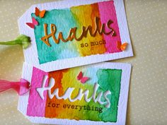 Distress inks on #watercolor paper and die cut sentiments but you could just as easily water color a tag and add wording with a pen