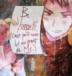 Challenge accepted. And won. Like a thousand times. In the past five seconds.< that's niceGil------------------------ WOW way to make someone feel better Gilbert XD - Misaki