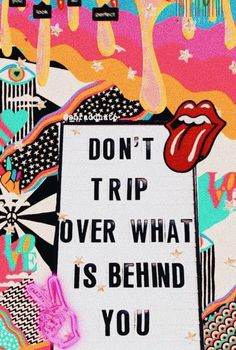 Don't trip over what is behind you. mindset you are strong think good things empowerment thoughts good vibes quote graphic inspirational motivational positivity self growth love powerful limiting belief Motivacional Quotes, Happy Quotes, Words Quotes, Positive Quotes, Motivating Quotes, Sayings, Quotes On Walls, Cute Qoutes, The Words