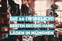 The 10 (really) best second hand shops in Munich - MUCBOOK Second Hand Shop, Munich Shopping, Shopping Travel, Second Hand Fashion, Best Travel Sites, Munich Germany, Travel Alone, California Travel, Romantic Travel