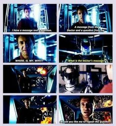 Doctor Who ~ Rory Williams: I have a message and a question. A message from the Doctor and a question from me. ~ Cyberman: What is the Doctor's message? ~ *fleet blows up* ~ Rory: Would you like me to repeat the question? Doctor Who, Eleventh Doctor, Where Is My Wife, Rory Williams, Don't Blink, Torchwood, Geronimo, Dr Who, Superwholock