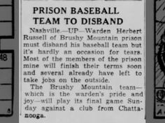 Kingsport Times 8 Aug 1940 Prison Baseball Team to Disband
