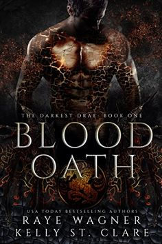 Blood Oath (The Darkest Drae Book 1) by Raye Wagner https://www.amazon.com/dp/B076HKN1J2/ref=cm_sw_r_pi_dp_U_x_h0kwAbKPCRTKE