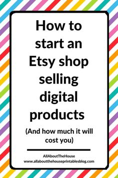 how to start an etsy shop selling digital products printable planner stickers how much does it cost graphic design tutorial time Etsy Business, Craft Business, Business Tips, Online Business, Business Planning, Business Management, Business Labels, Business Opportunities, Time Management