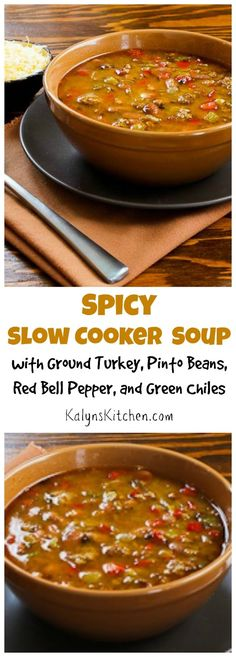 I've made this Spicy Slow Cooker Soup with Ground Turkey, Pinto Beans, Red Bell Pepper, and Green Chiles over and over for parties and it's always a hit!  [from KalynsKitchen.com0