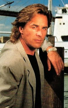 Don Johnson (you know why you watched Miami Vice...and it wasn't the story line!)